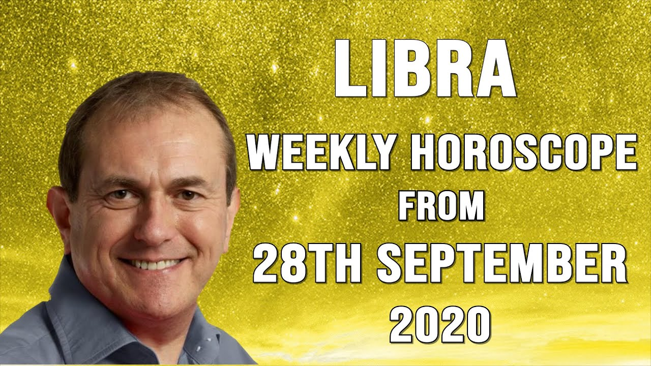 Libra Weekly Horoscope from 28th September 2020